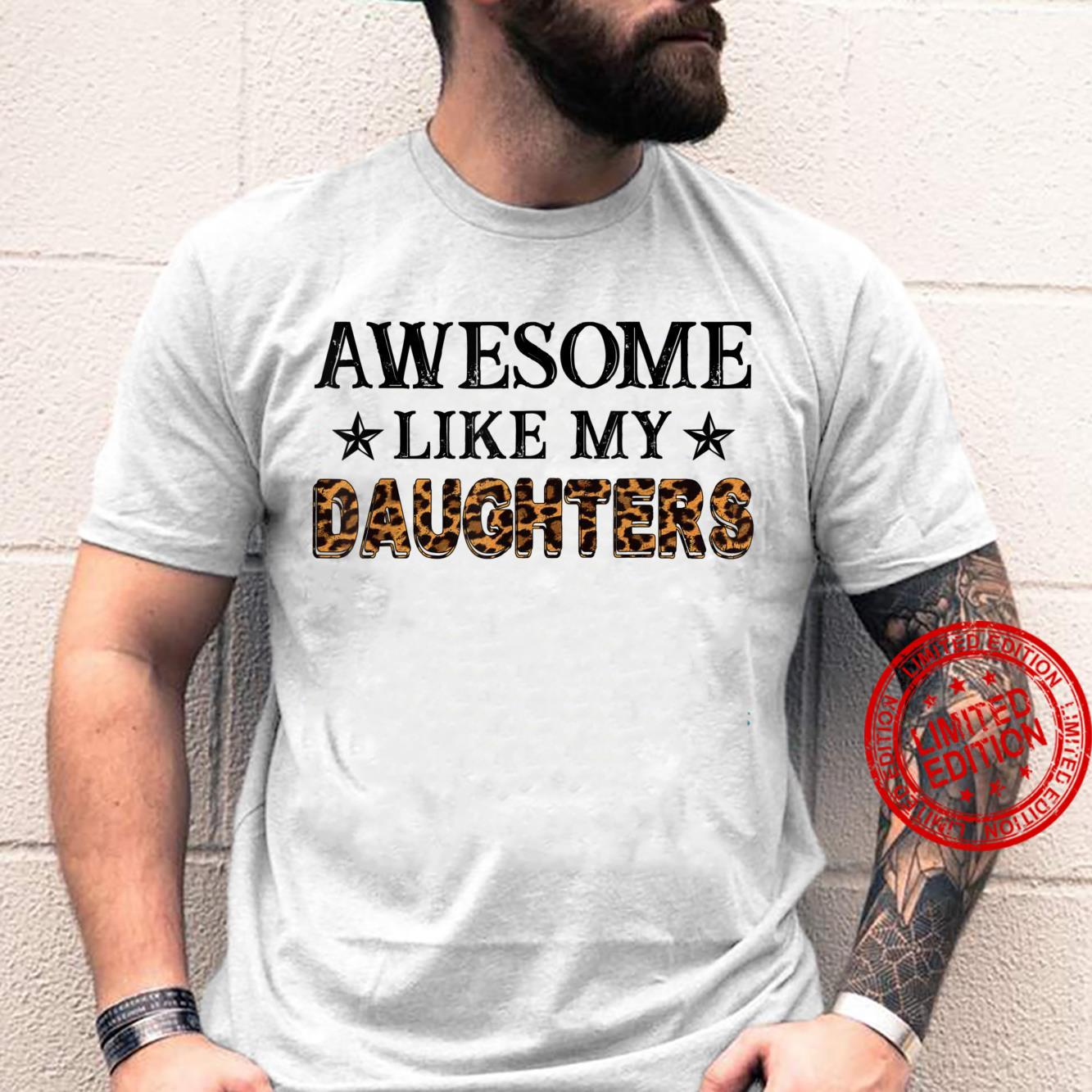 Awesome Like My Daughters Fathers Day Shirt