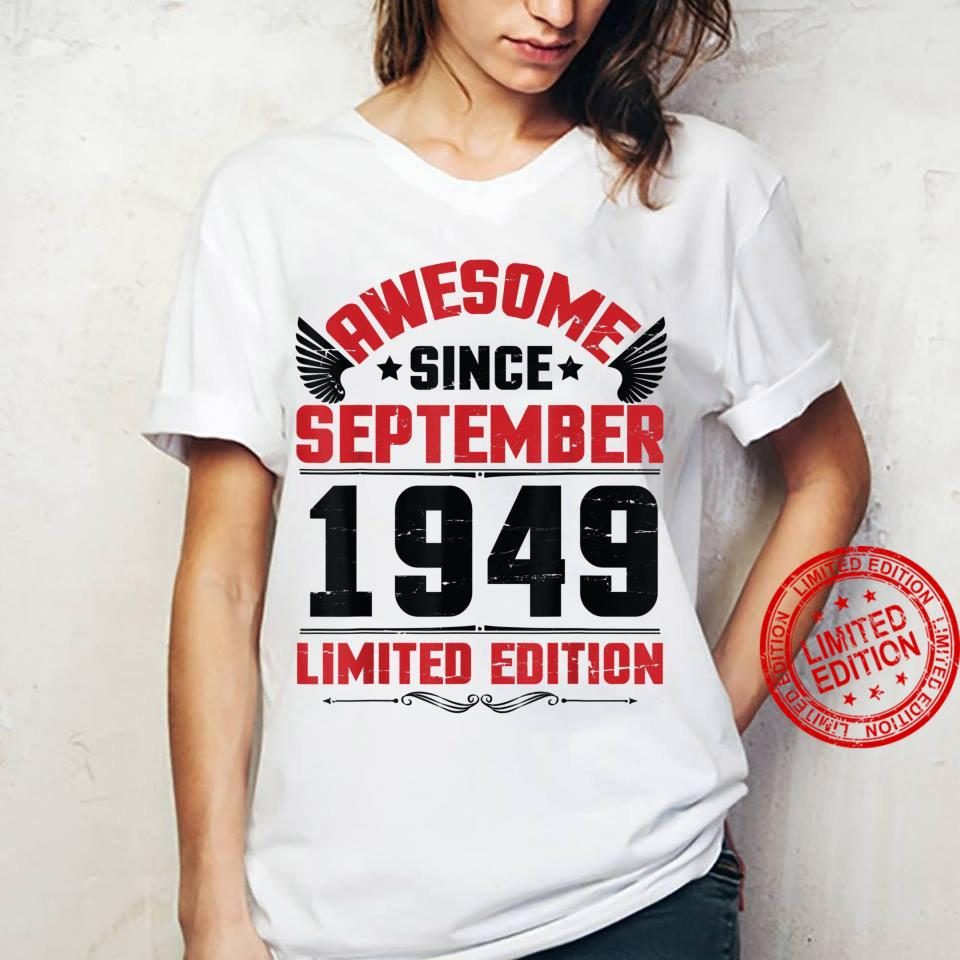 Awesome Since September 1949 Limited Edition Happy Birthday Shirt ladies tee