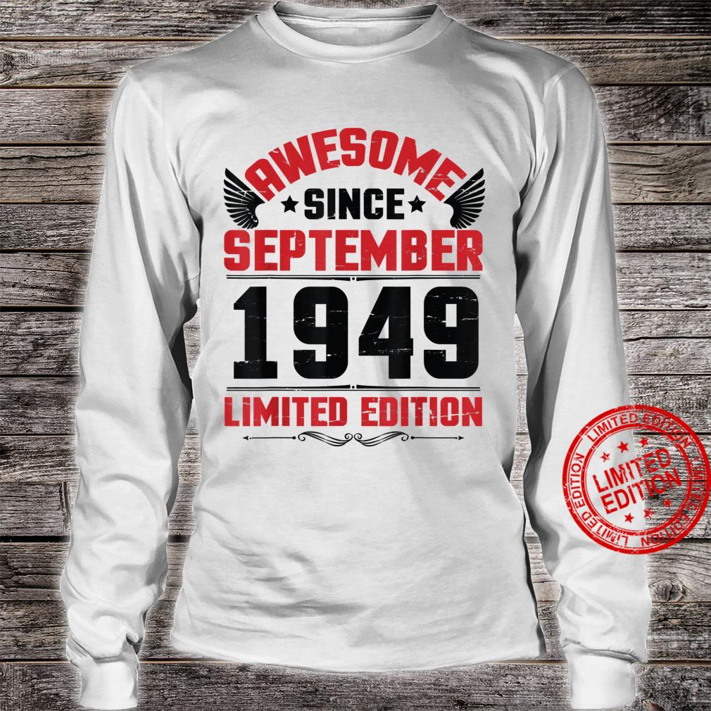 Awesome Since September 1949 Limited Edition Happy Birthday Shirt long sleeved