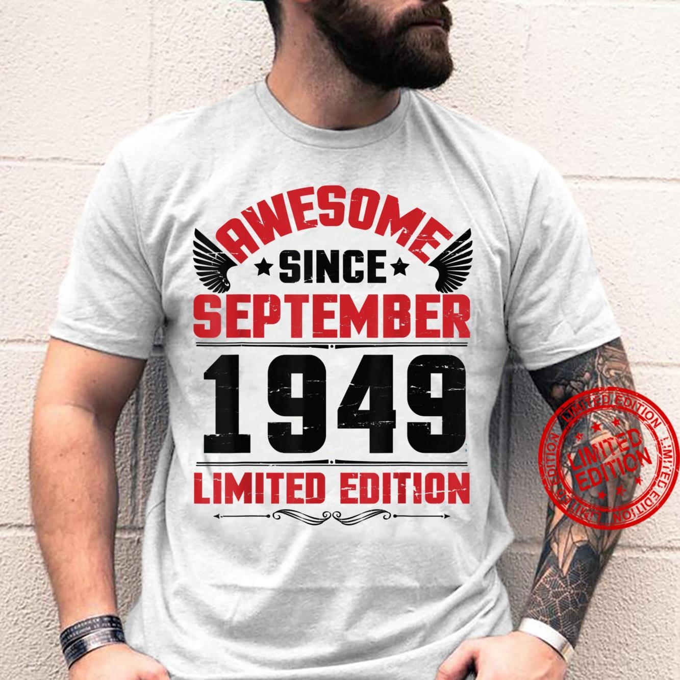 Awesome Since September 1949 Limited Edition Happy Birthday Shirt