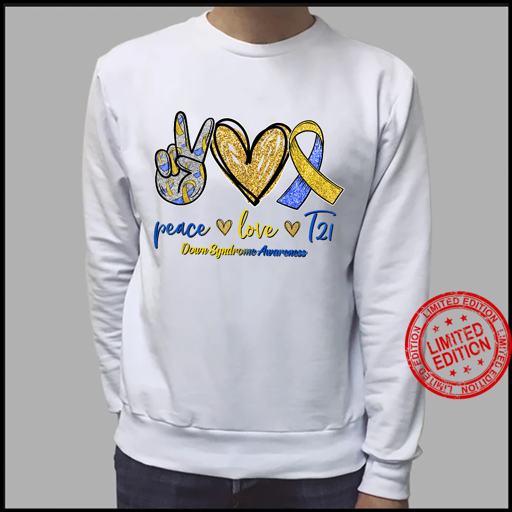 Blue Yellow Ribbon Peace Love T21 Down Syndrome Awareness Shirt sweater