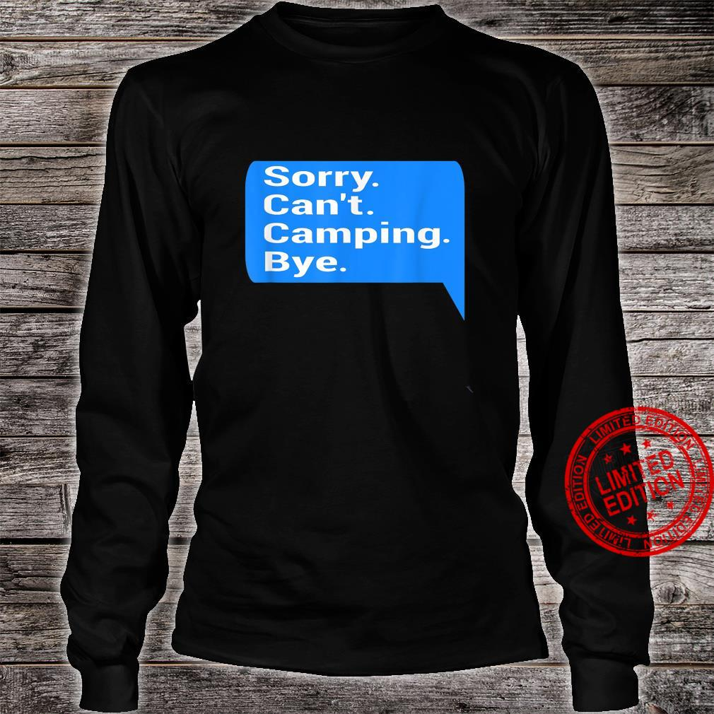 Funny text message design camper, camping fan Shirt long sleeved