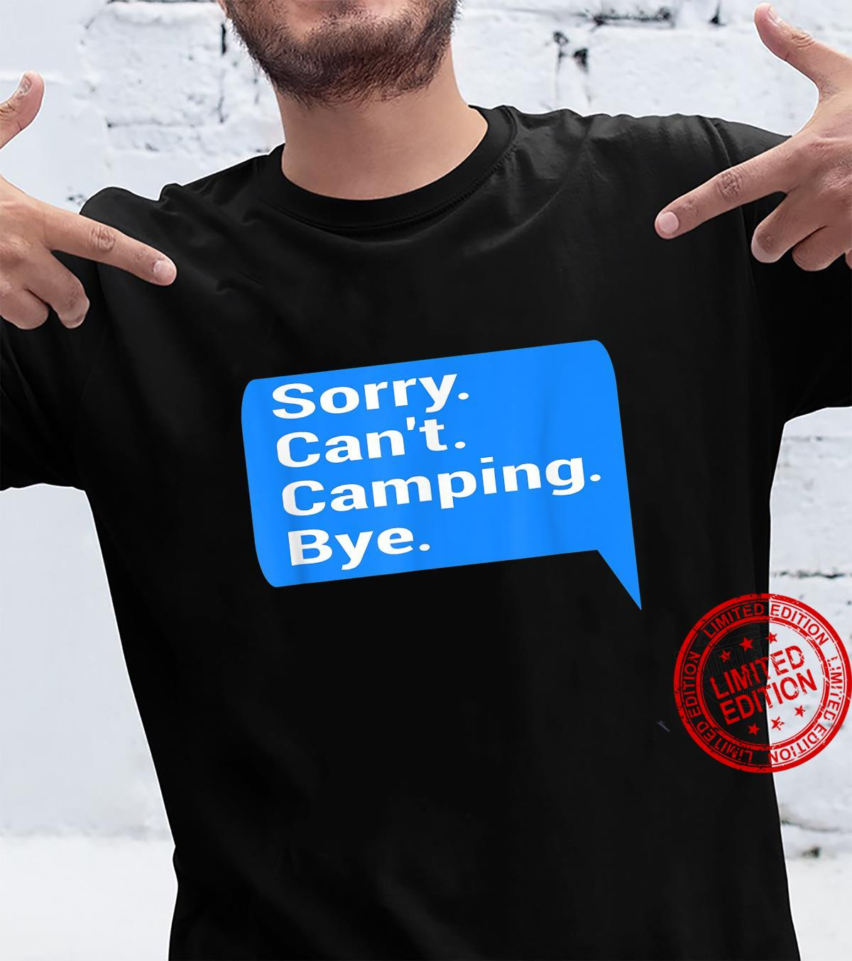 Funny text message design camper, camping fan Shirt