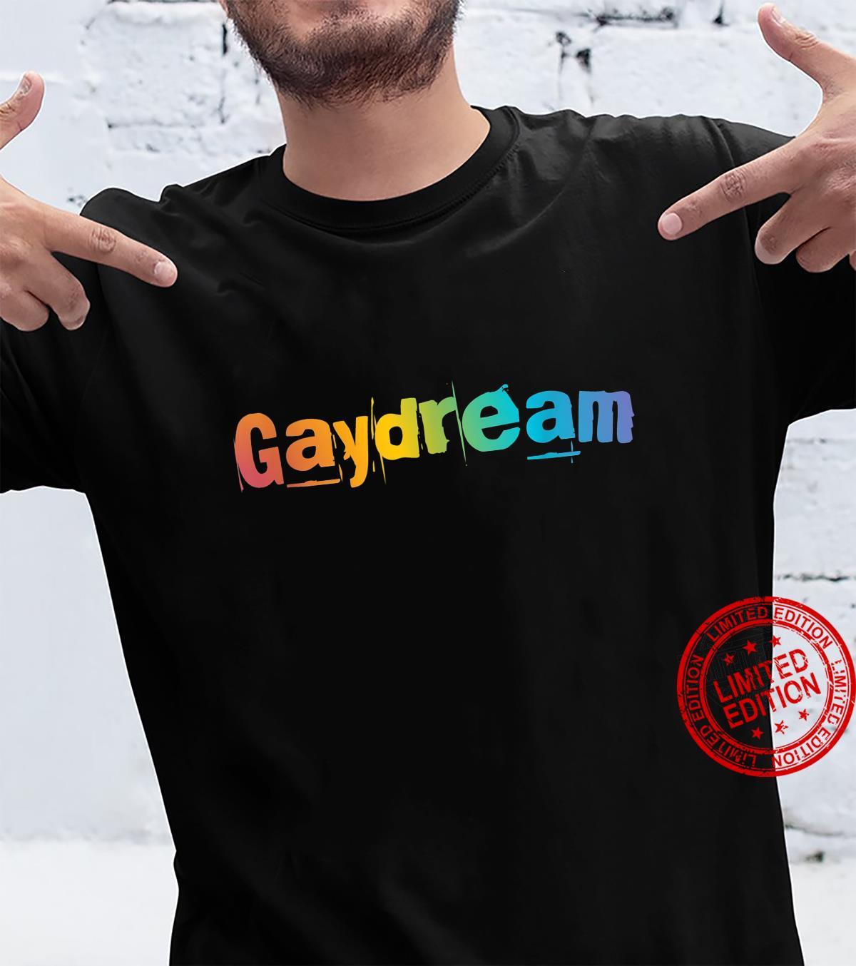 Gaydream LGBT Pride Rainbow Flag Cute Gay Shirt