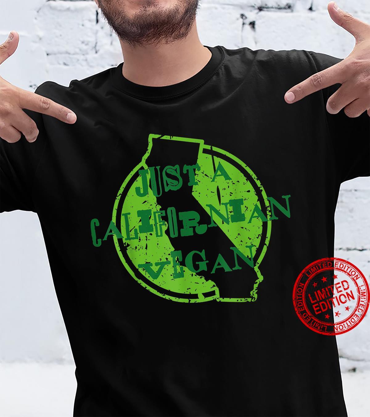 Just A Californian Vegan Shirt