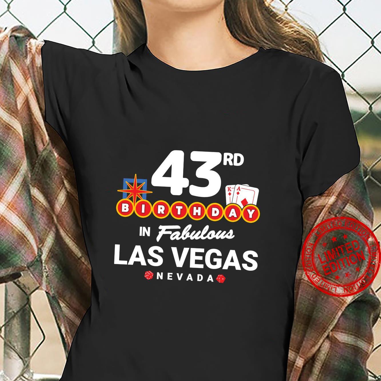 Las Vegas Birthday Party 43rd Birthday Vegas Birthday Shirt ladies tee