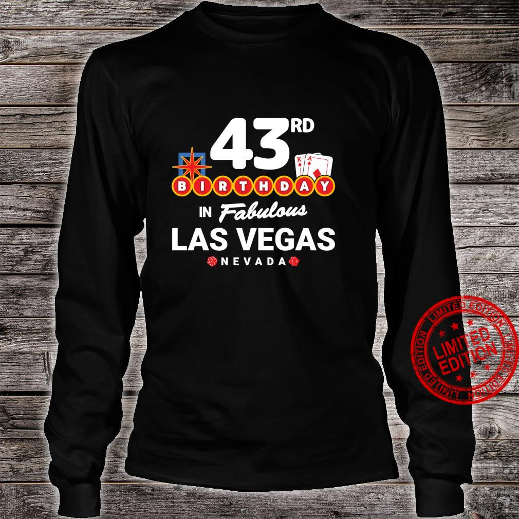 Las Vegas Birthday Party 43rd Birthday Vegas Birthday Shirt long sleeved