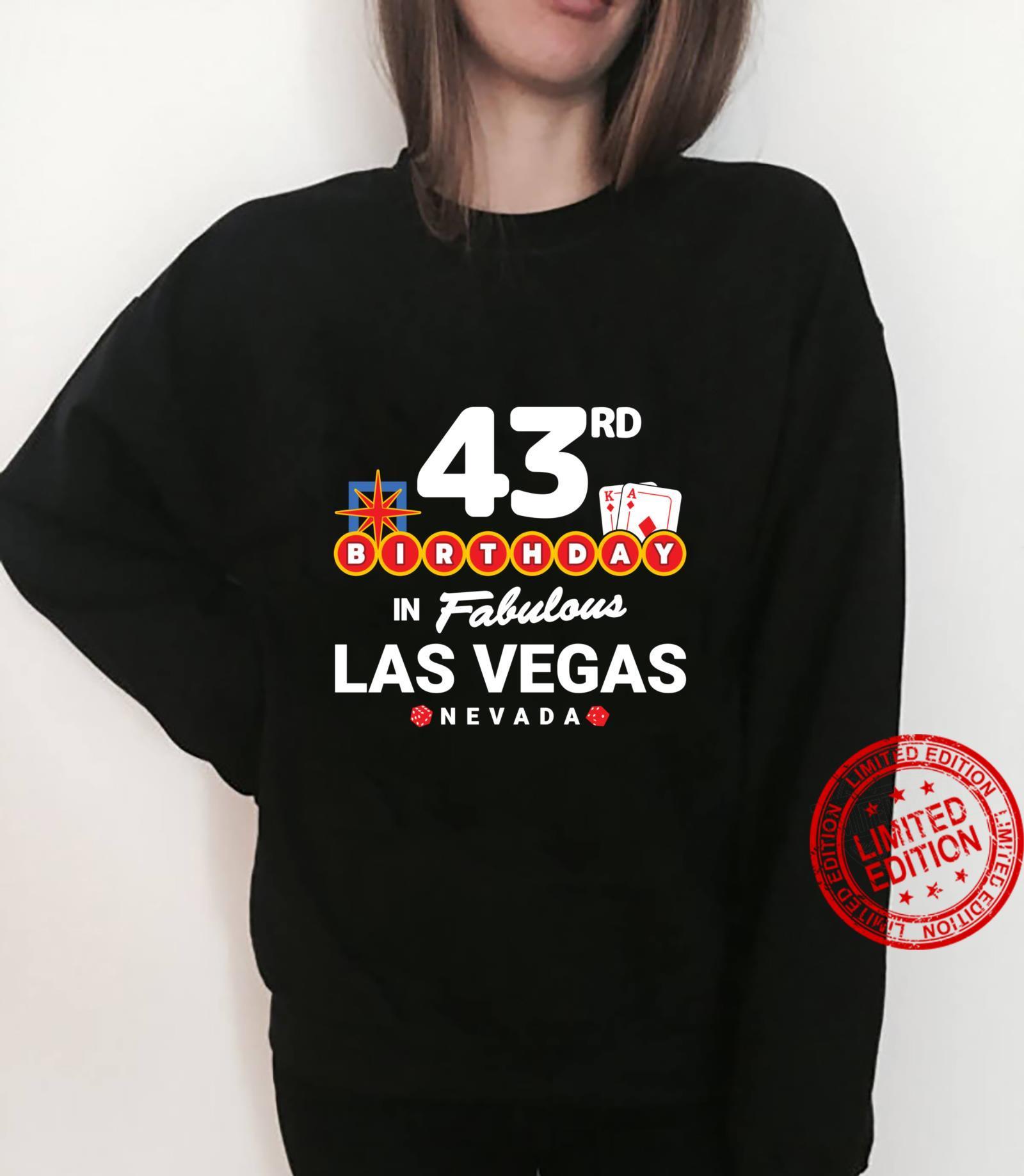 Las Vegas Birthday Party 43rd Birthday Vegas Birthday Shirt sweater
