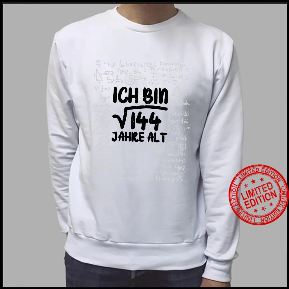 Mathe Wurzel 144 Jahre Alt 12. Geburtstag Shirt sweater