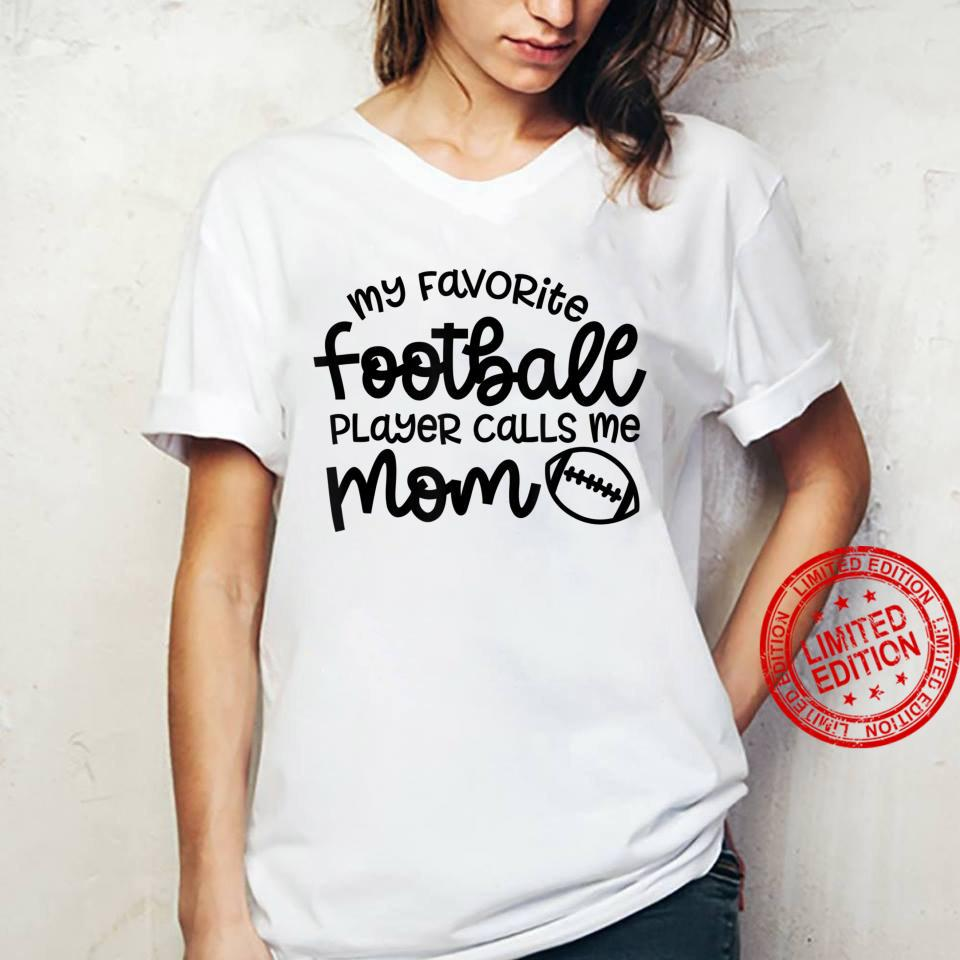 My Favorite Football Player Calls Me Mom Cute Shirt ladies tee