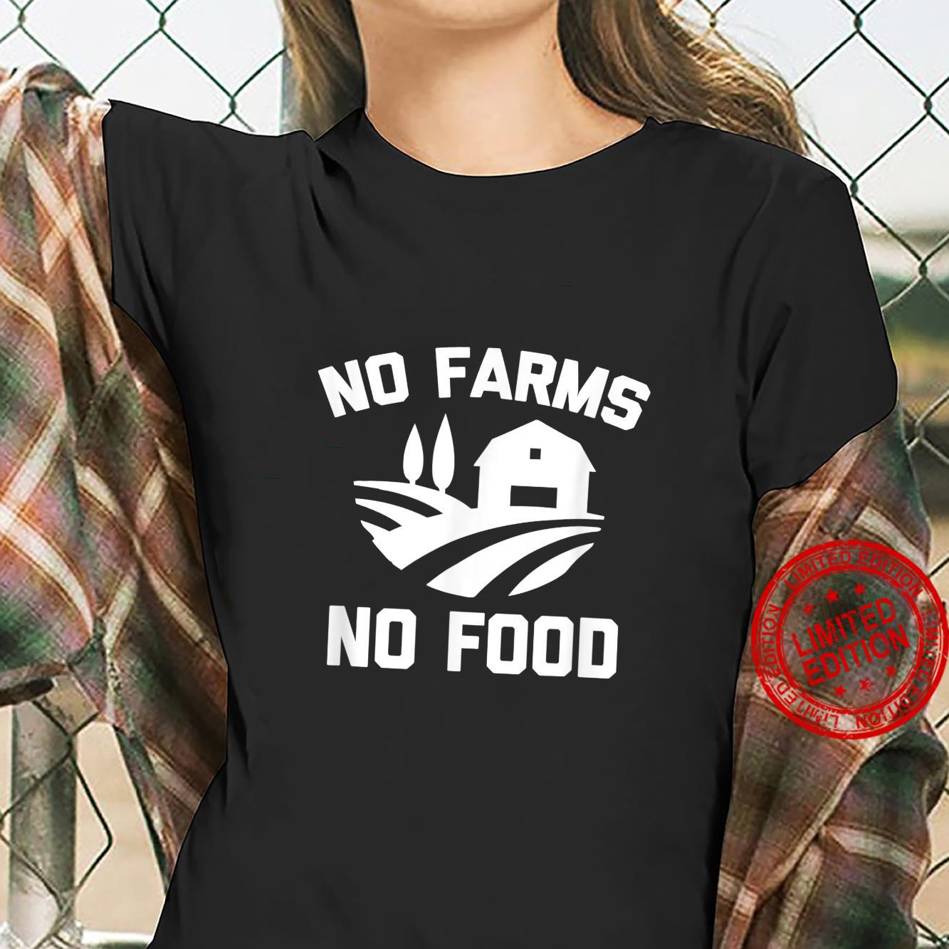 No Farms, No Food farmer activist farm farming Shirt ladies tee