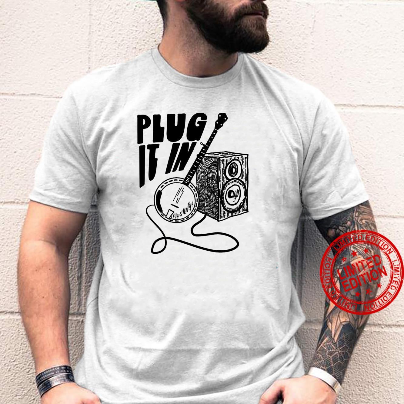 Plug It In Electric Banjo & Amp Vintage Minimalist Shirt