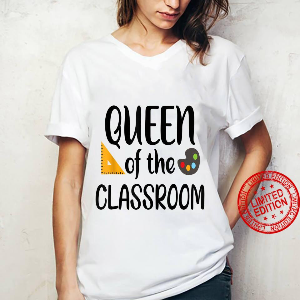 Queen of the classroom Shirt ladies tee