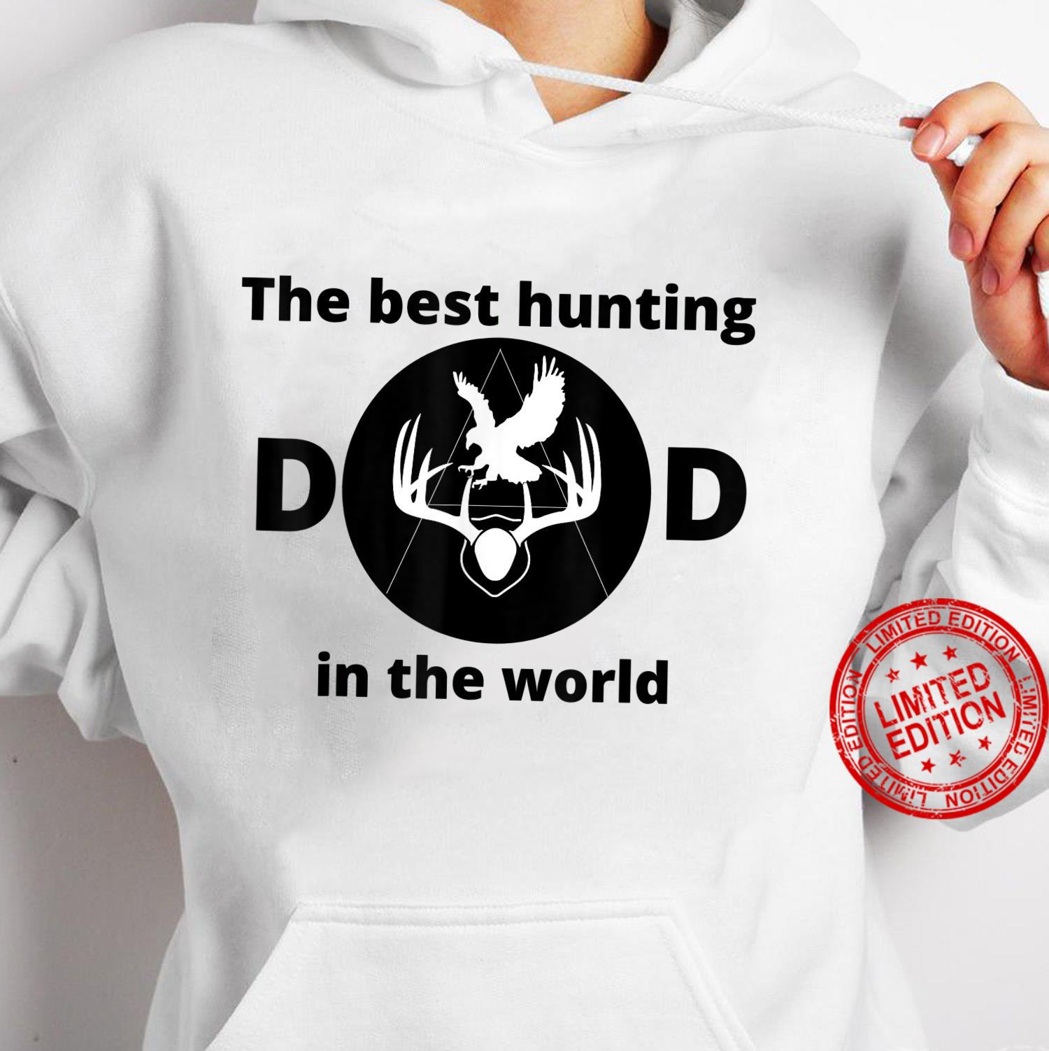 The best hunting dad in the world Shirt hoodie