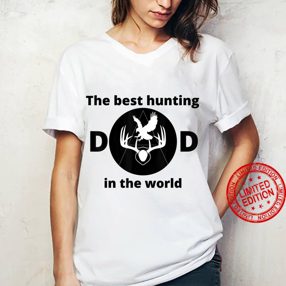 The best hunting dad in the world Shirt ladies tee