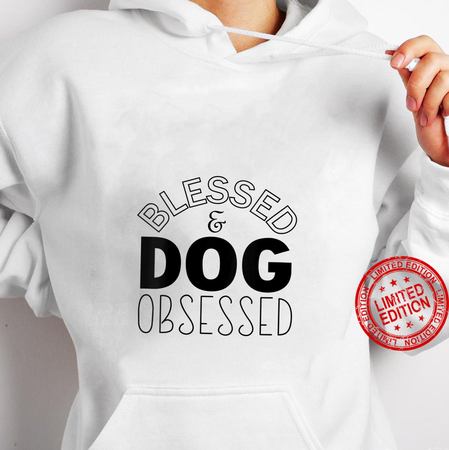 Womens Blessed And Dog Obsessed Dog Shirt hoodie