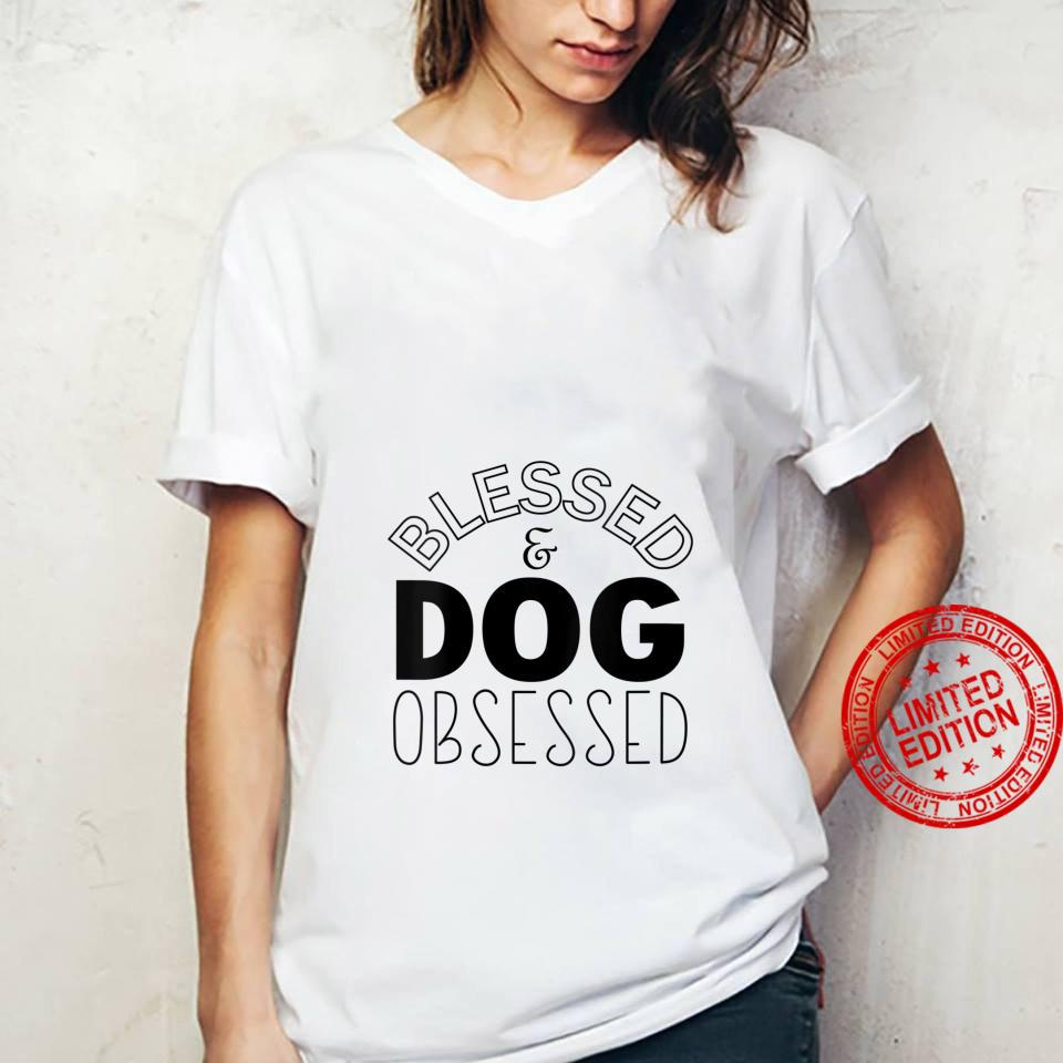 Womens Blessed And Dog Obsessed Dog Shirt ladies tee