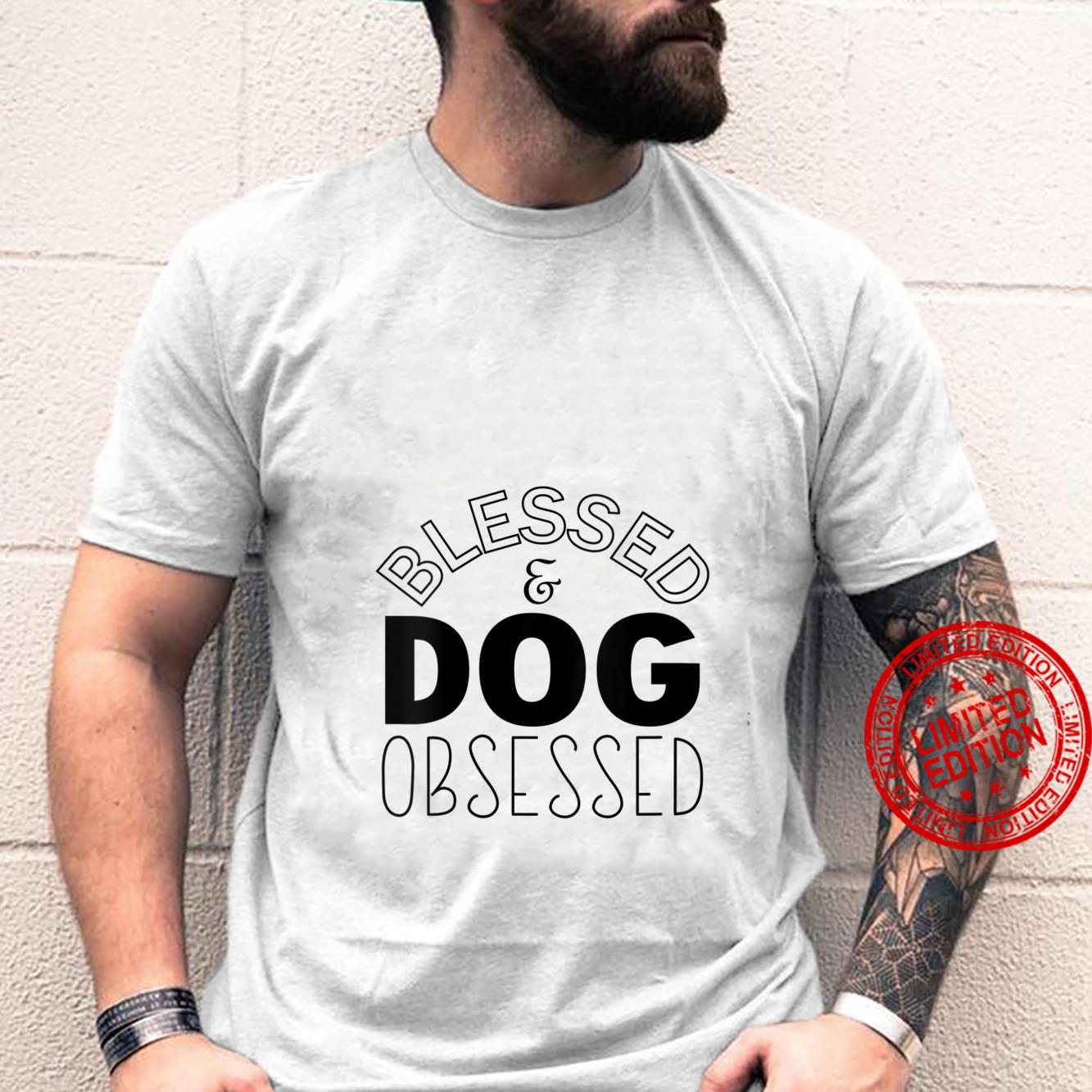 Womens Blessed And Dog Obsessed Dog Shirt