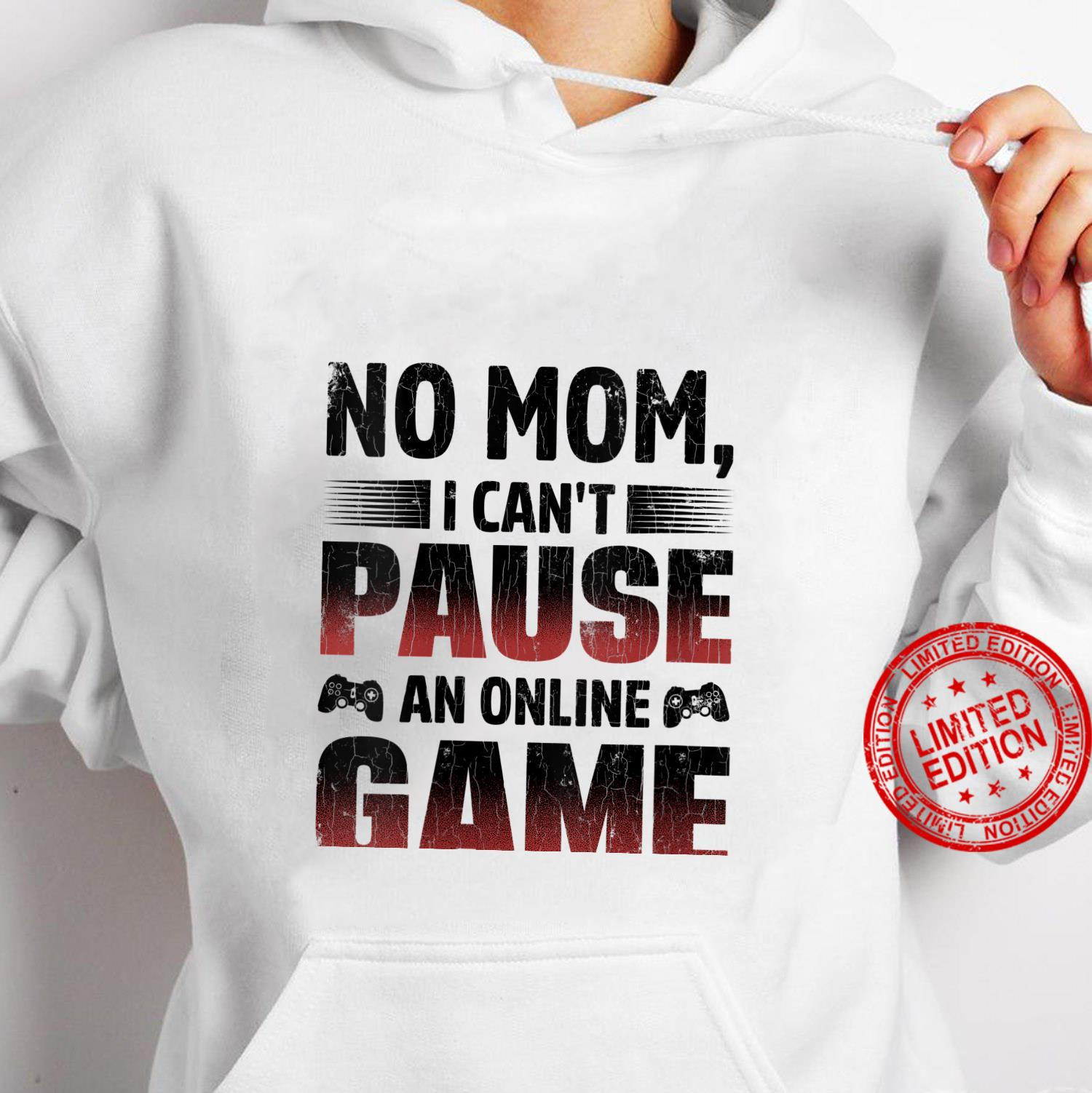 Womens Gamer I Can't Pause An Online Game Shirt hoodie