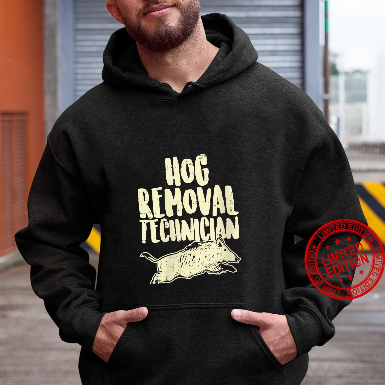 Womens Hog Removal Technician Wild Boar Pig Hunt Hunter Dad Shirt hoodie