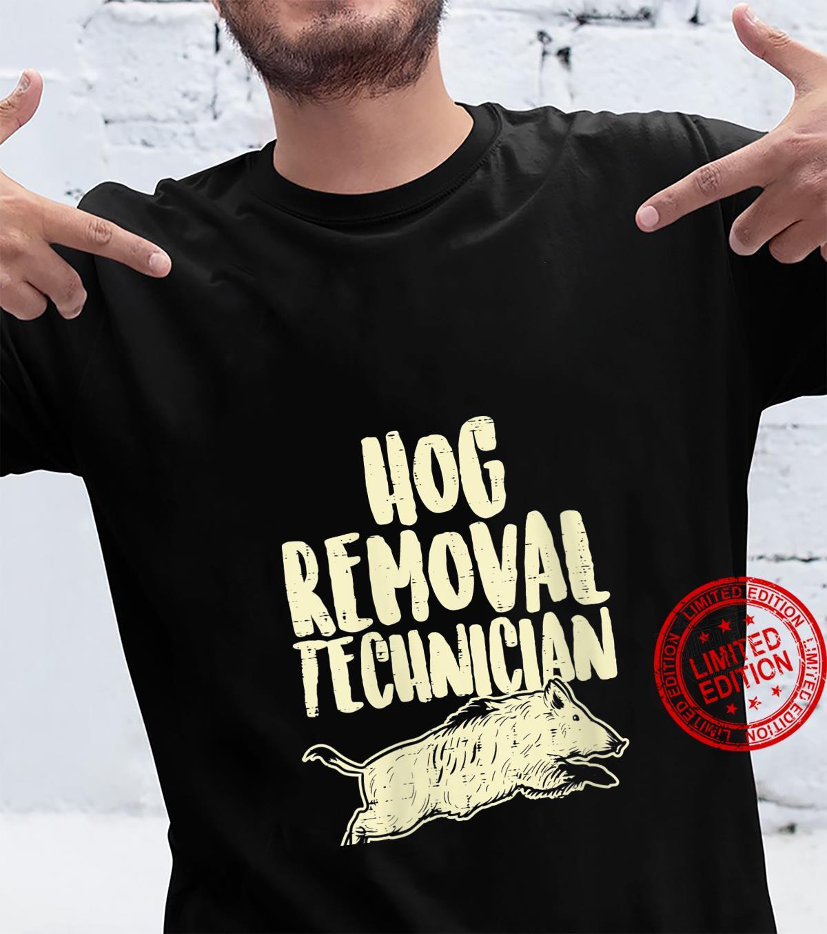 Womens Hog Removal Technician Wild Boar Pig Hunt Hunter Dad Shirt