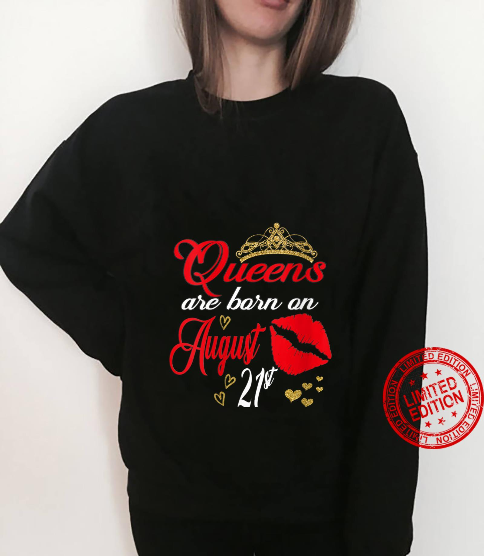 Womens Lip Print Queens are Born on August 21st Leo Birthday Girl Shirt sweater
