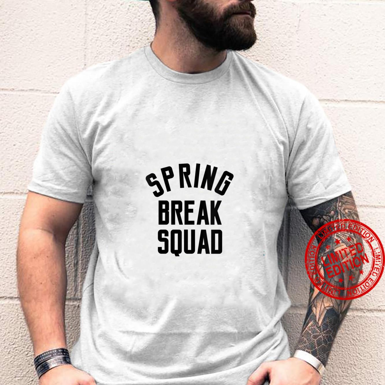 Womens Love Spring Break Squad Saying For Her Shirt