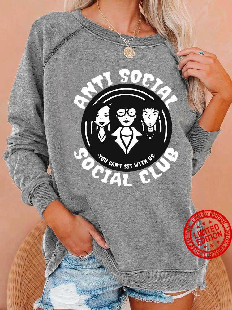 Aunti Social You Can't Sit With Us Shirt