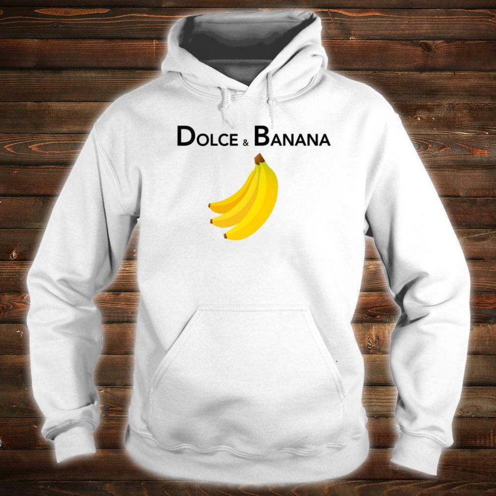 Dolce & Banana Fashion Bananas Shirt For Vegan Shirt hoodie