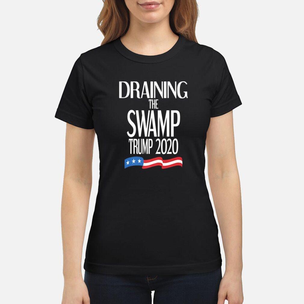 Drain The Swamp Republican Trump 2020 Election Political USA Shirt ladies tee