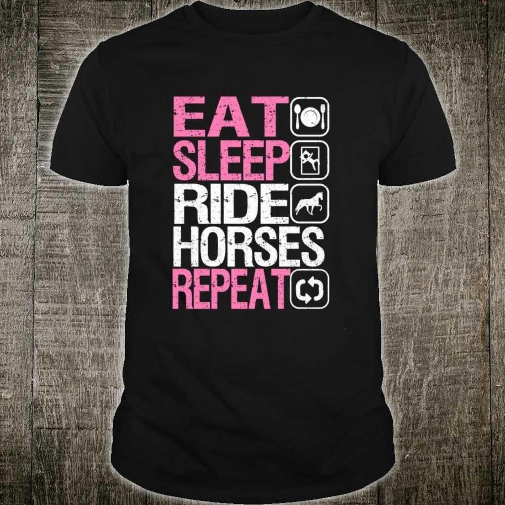 Eat Sleep Ride Horses Repeat Equestrian Riding Shirt