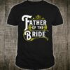 Father Of The Bride Wedding Party Shirt