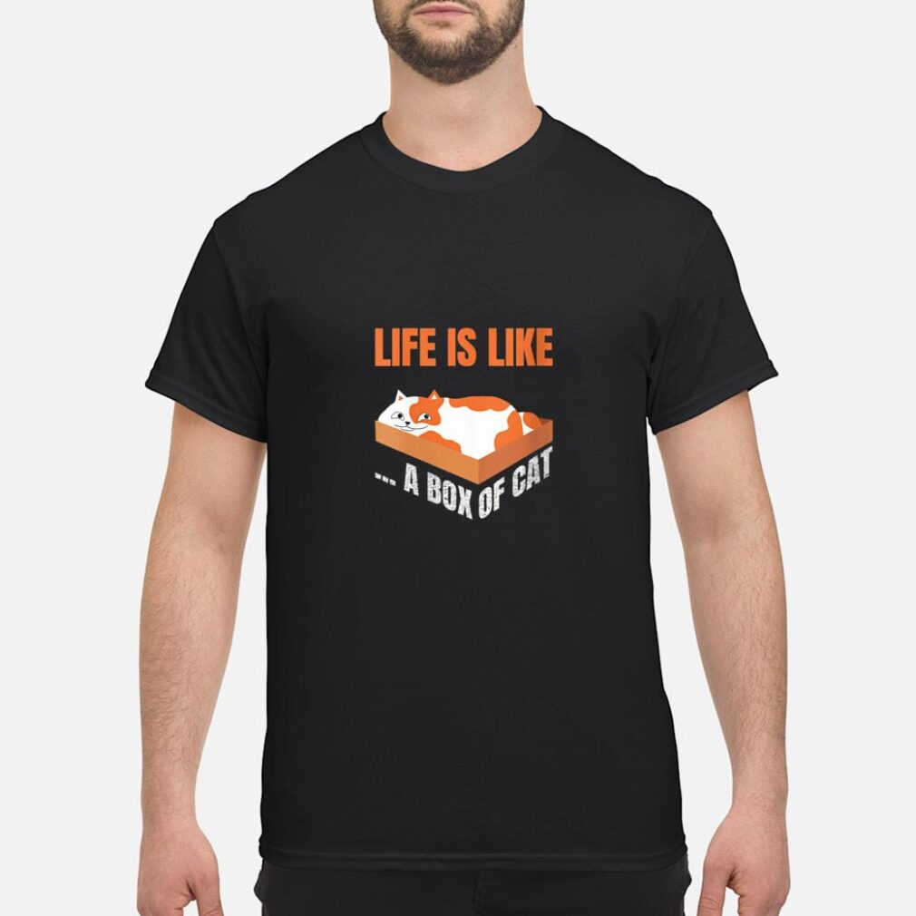 Funny Life Is Like A Box Of Cat Cat Shirt