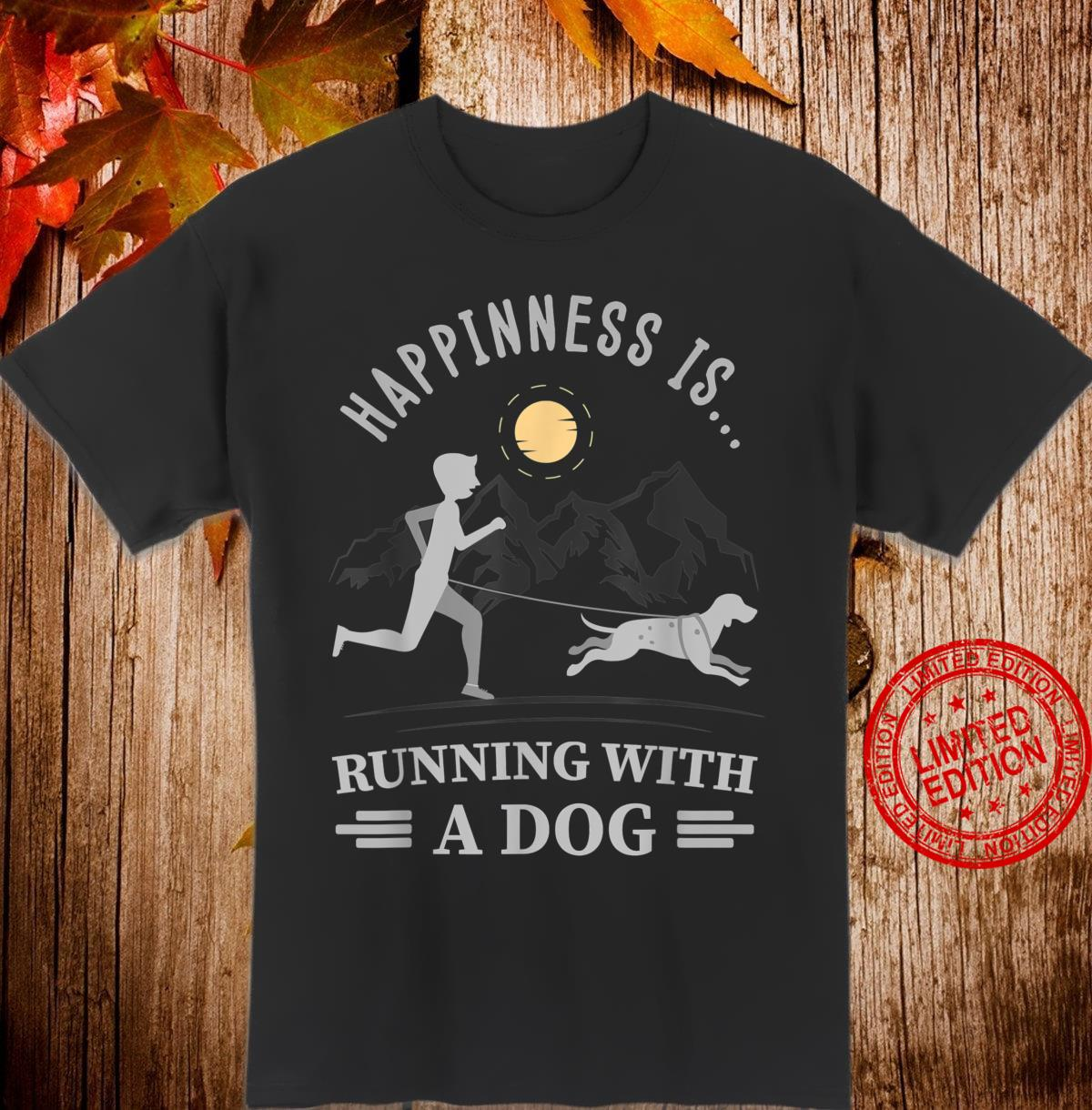 Happiness is … running with a dog for canicross Shirt