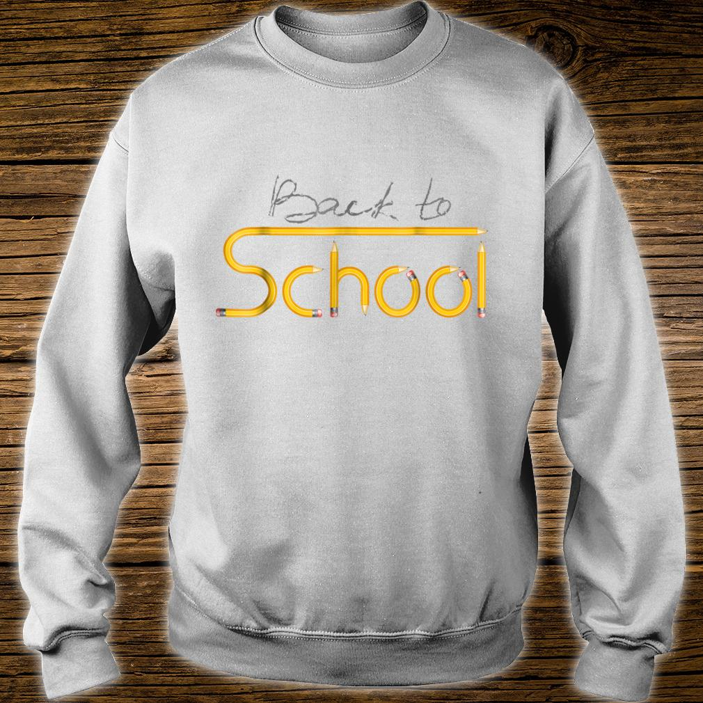 Happy Back to School 1st Day Of New School Year Shirt sweater