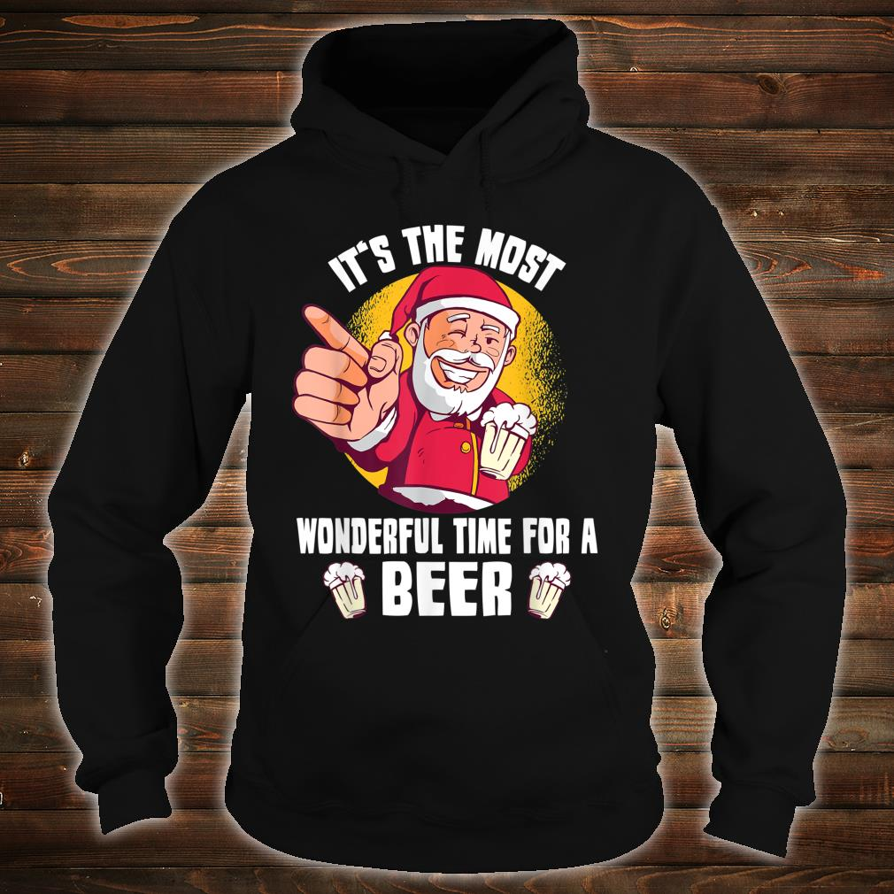 It's The Most Wonderful Time For A Beer Santa Claus Shirt hoodie