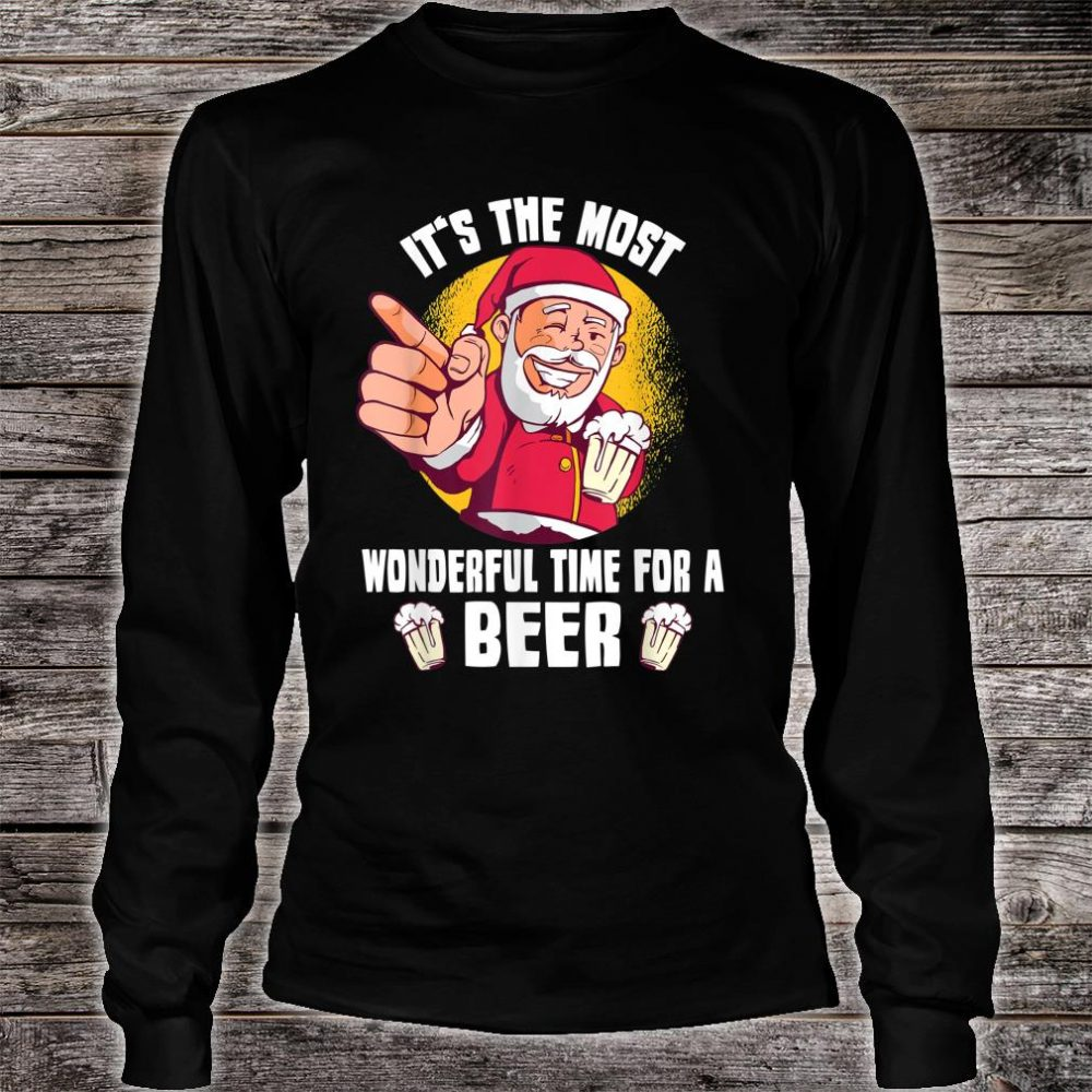 It's The Most Wonderful Time For A Beer Santa Claus Shirt long sleeved