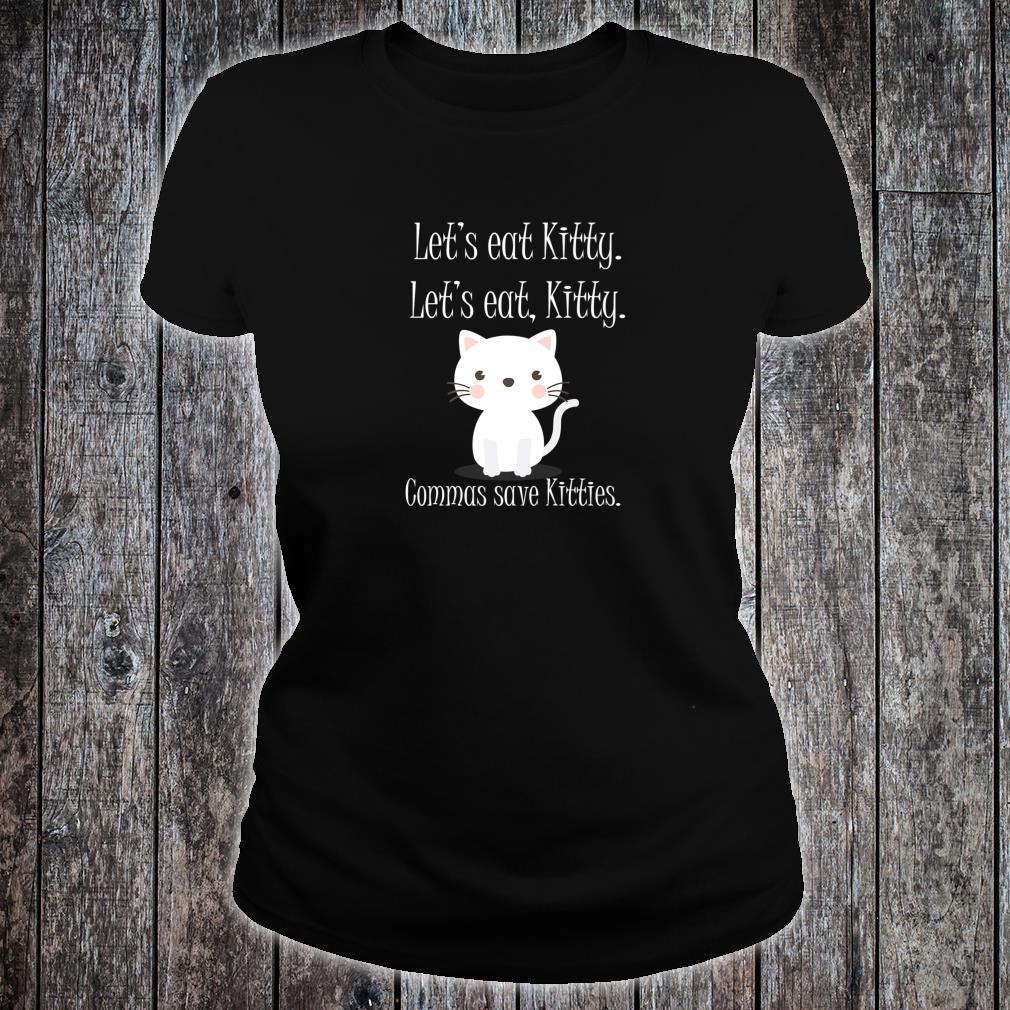 Let's Eat Kitty Grammar Saves Lives Cat Shirt ladies tee