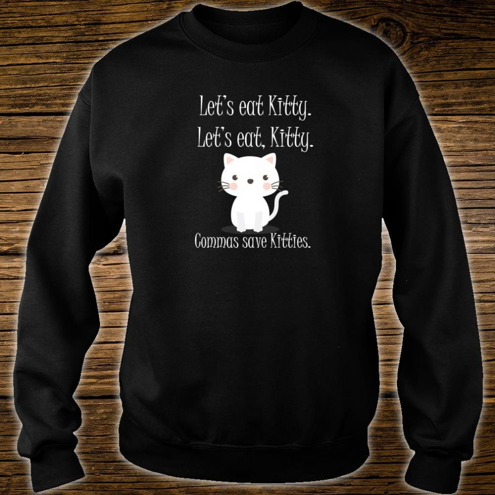 Let's Eat Kitty Grammar Saves Lives Cat Shirt sweater