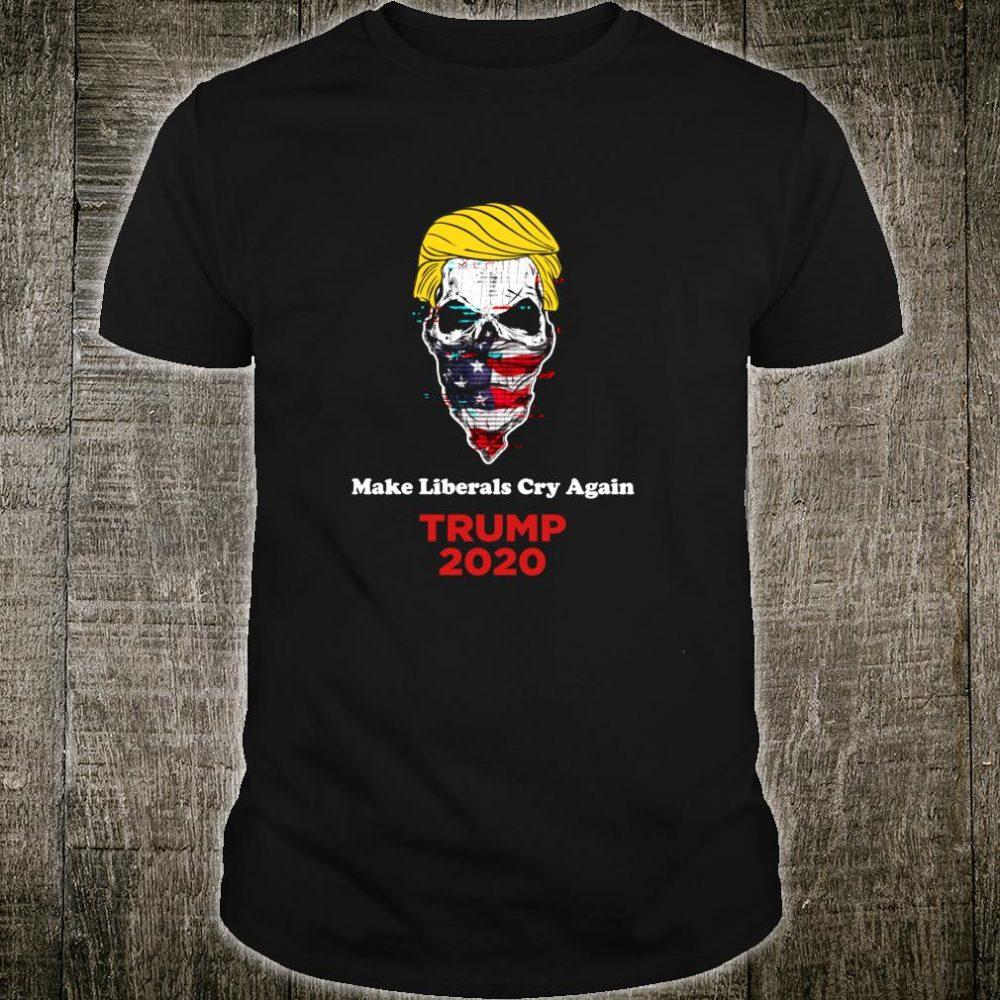 Make Liberals Cry Again Trump 2020 Skull Bandana Biker Shirt