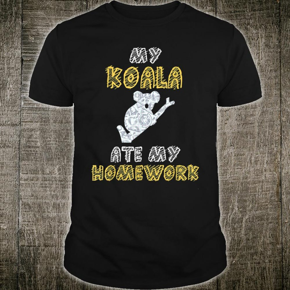 My Koala Ate My Homework Bear Animal Kid Back To School Shirt