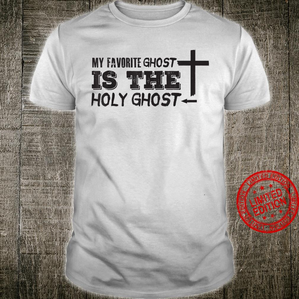 My favorite ghost is the Holy Ghost Christian Halloween Shirt