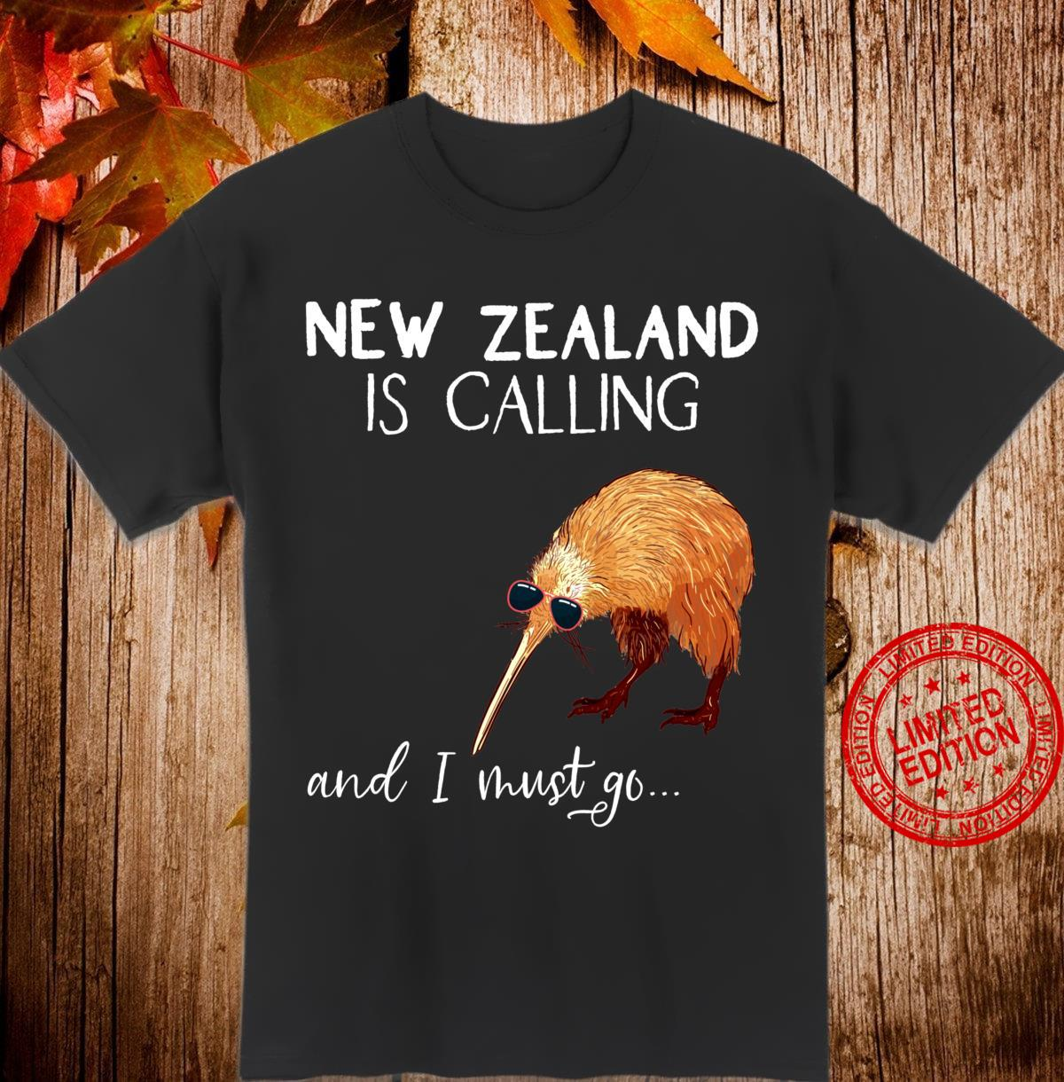New Zealand is calling, and I must go... Neuseeland Geschenk Shirt