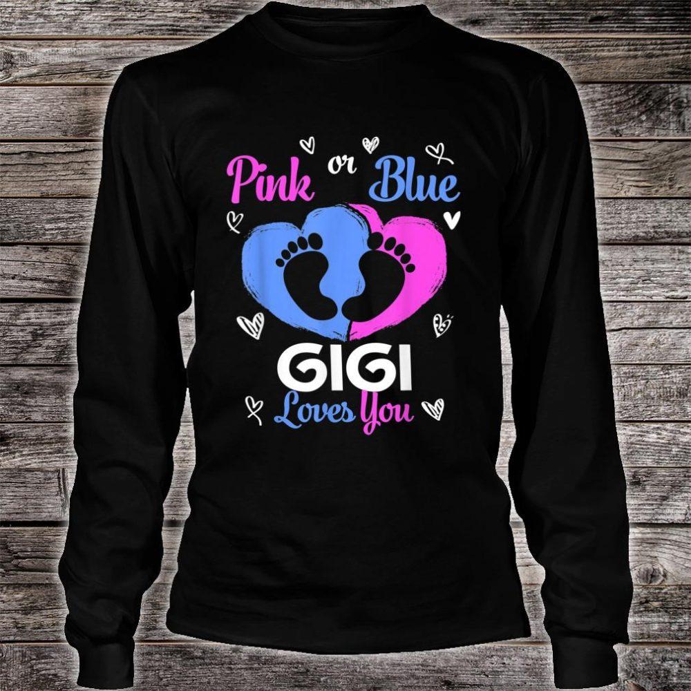 Pink or Blue GiGi Loves You Baby Gender Reveal Shirt long sleeved