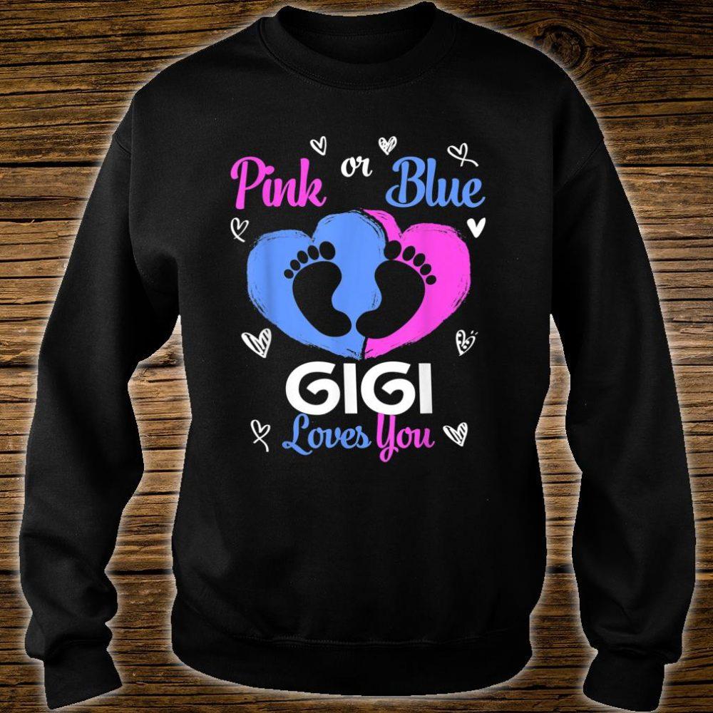Pink or Blue GiGi Loves You Baby Gender Reveal Shirt sweater