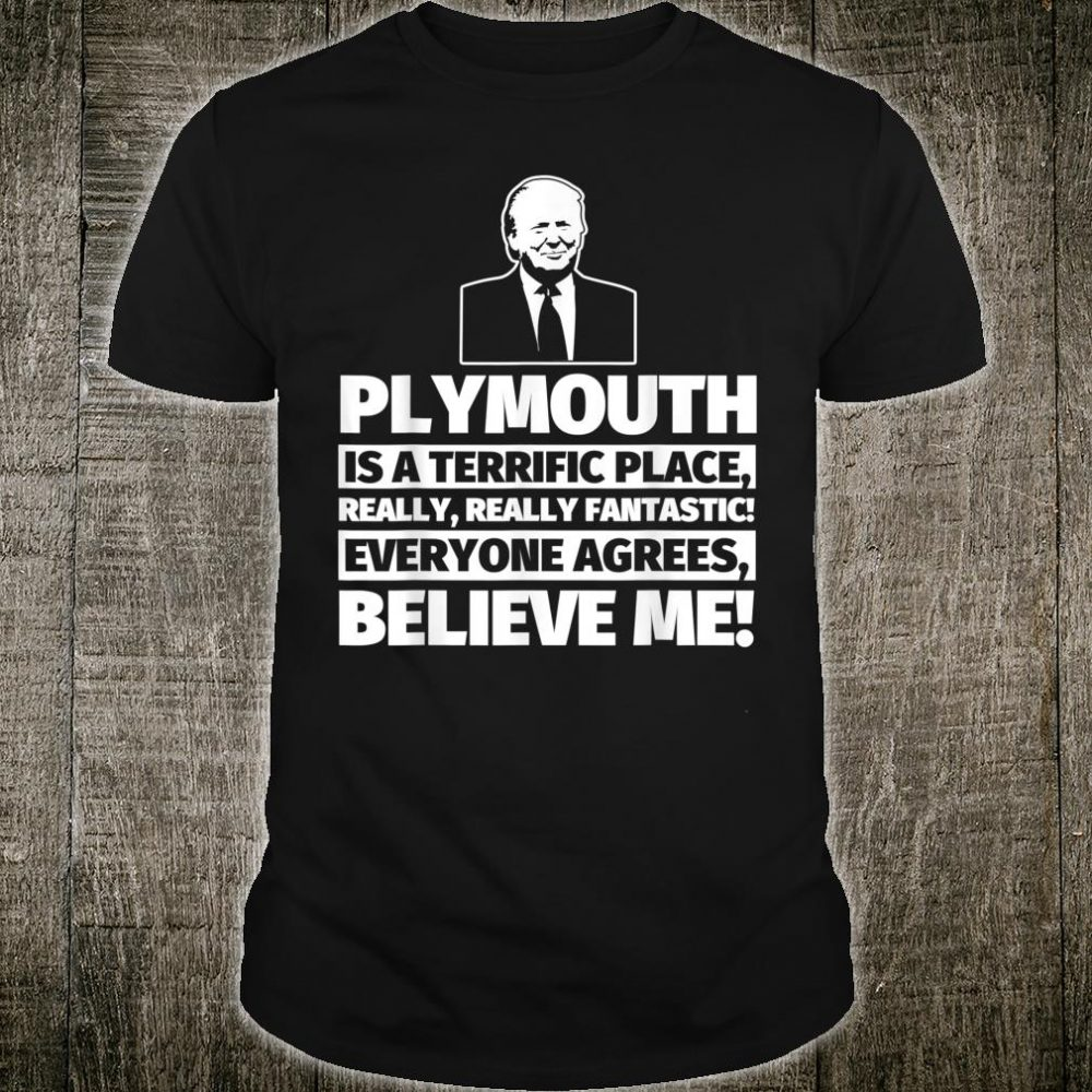 Plymouth City Humor Shirt