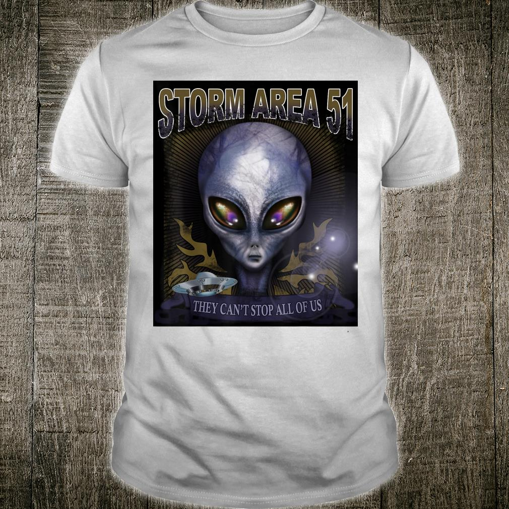 Storm Area 51 Alien UFO They can't stop all of us Shirt