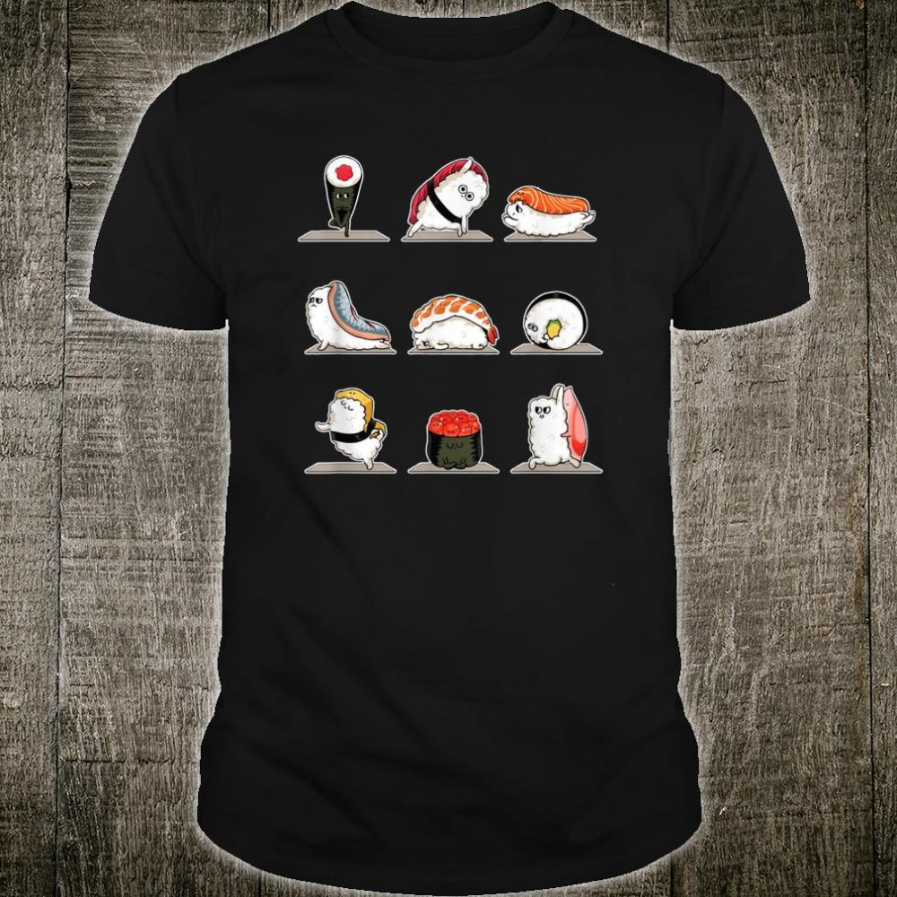 Sushi Sashimi Doing Yoga Stance Move Meditation Foodie Shirt