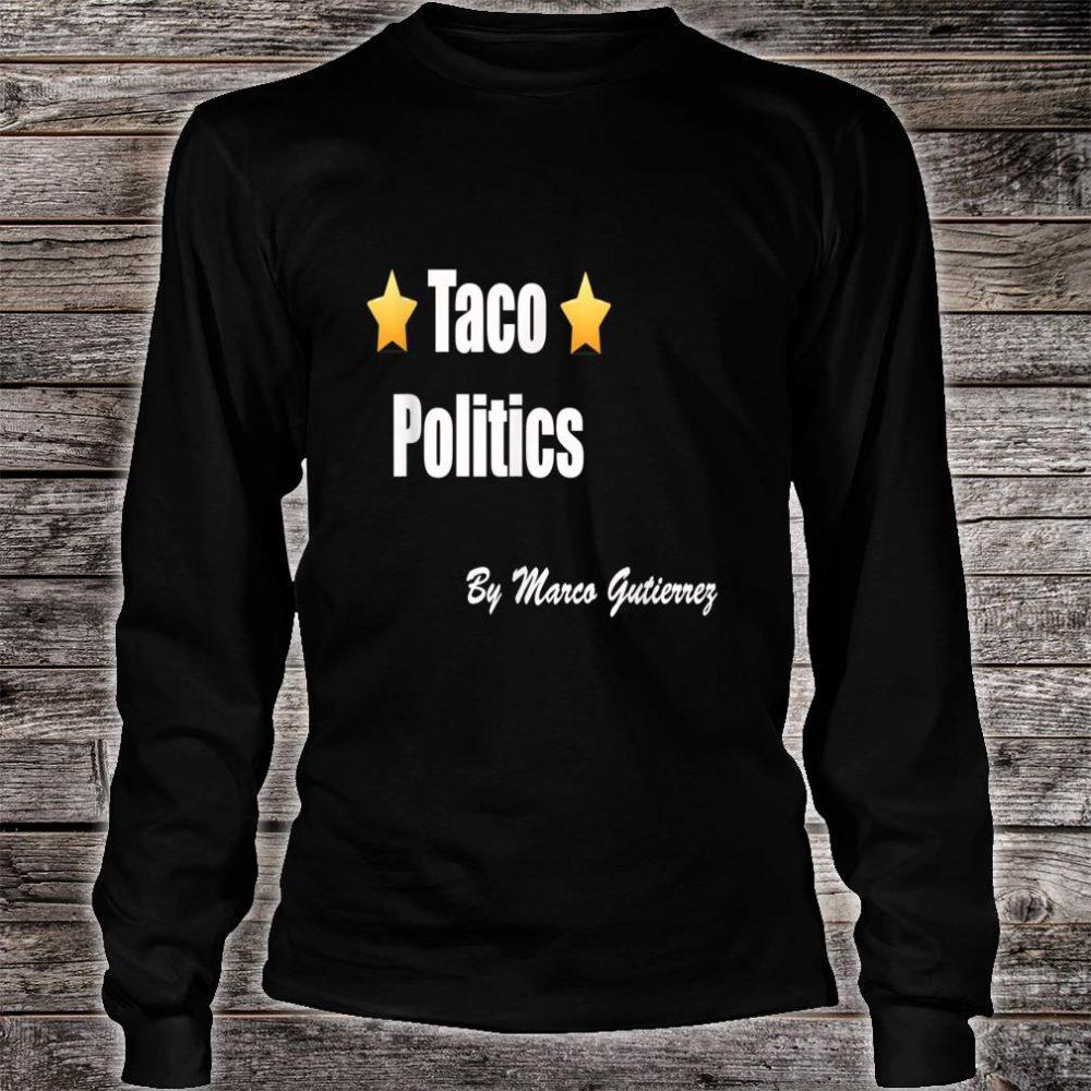 TACO POLITICS Shirt long sleeved