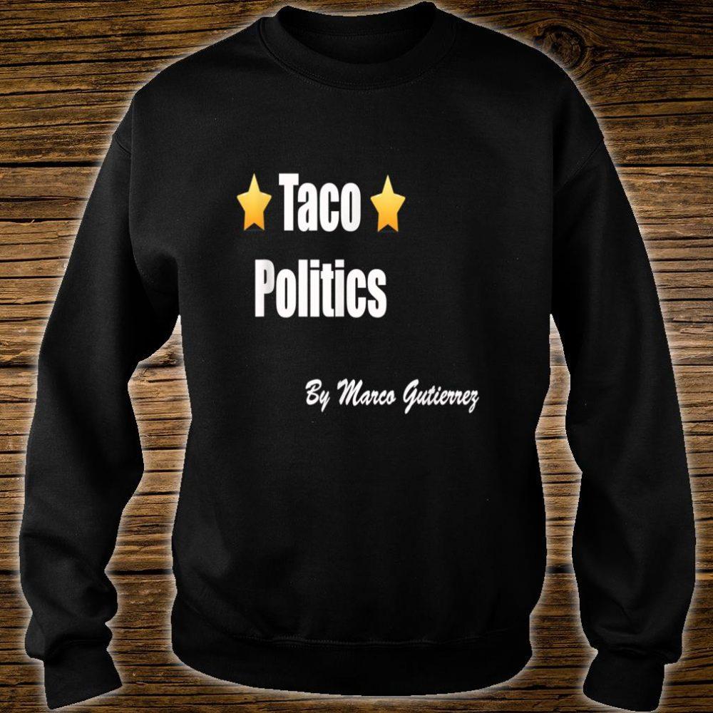 TACO POLITICS Shirt sweater